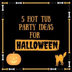 halloween hot tub party ideas