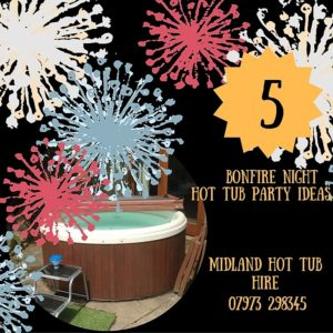 Bonfire Night Hot Tub Party